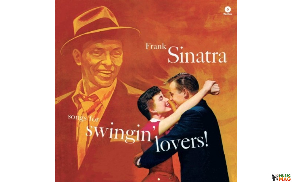 "FRANK SINATRA - SONGS FOR SWINGIN"" LOVERS! 1956 (771744, 180 gr. RE-ISSUE) WAX TIME/EU, MINT (8436542010238)"