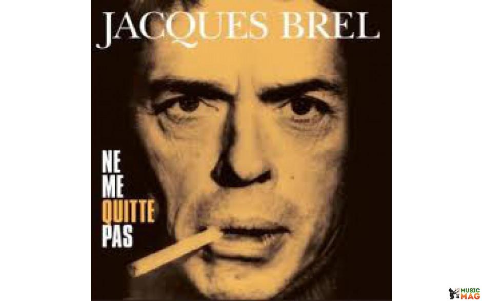 JACQUES BREL - NE ME QUITTE PAS 1978/2012 (VP 80012, 180 gm.) VINYL PASSION/EU MINT (8712177059225)
