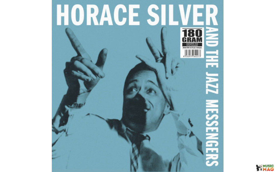 HORACE SIILVER - AND THE JAZZ MESSENGERS 1955/2012 (VNL 1227 LP, 180 gm.) CLASSIC JAZZ/EU MINT (8032979642273)