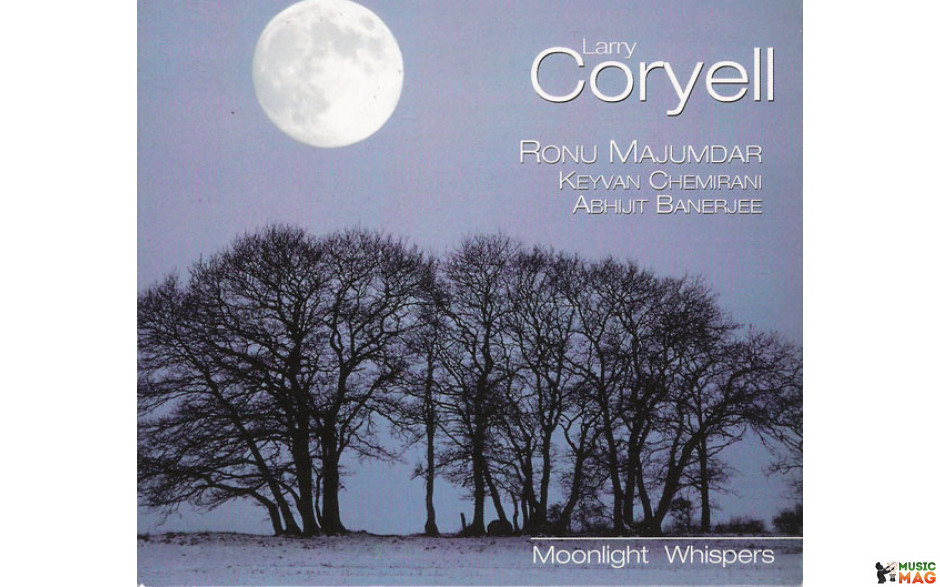 LARRY CORYELL - MOONLIGHT WHISPERS 2011 (2232793) MEMBRAN/GER. MINT