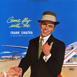 FRANK SINATRA – COME FLY WITH ME 1958/2017 (180 gm.)