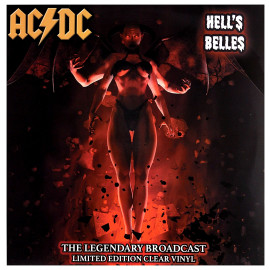 AC/DC - Hells Belles - The Legendary Broadcasts (5060420347319)