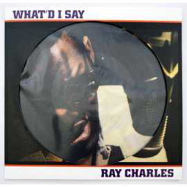 Ray Charles - What I Say (0889397670160) (PICTURE DISC) (1 LP)