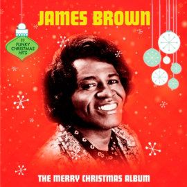 JAMES BROWN – THE MERRY CHRISTMAS ALBUM 2018 (02112-VB, 180 gm.) BELLEVUE/EU MINT (5711053021120)