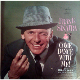 FRANK SINATRA - COME DANCE WITH ME! ( Capitol Records - 0889397555825) EU