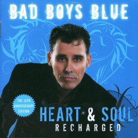 BAD BOYS BLUE – HEART & SOUL (RECHARGED) 2019 (DCART006, LTD) DISCOLLECTORS PRODUCTION/EU MINT (5889920170063)